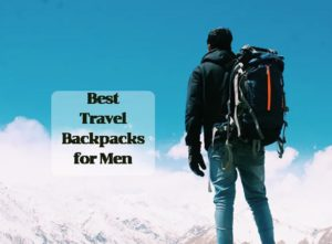 facts-worth-knowing-about-travel-backpacks