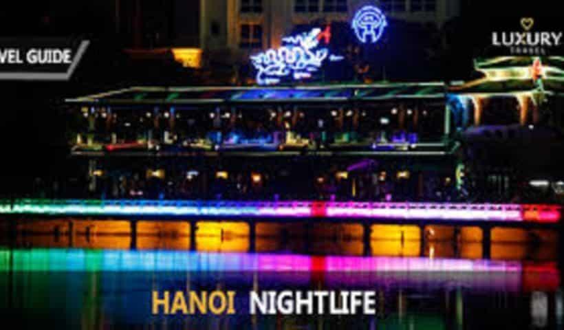 Top 10 Hanoi Nightlife