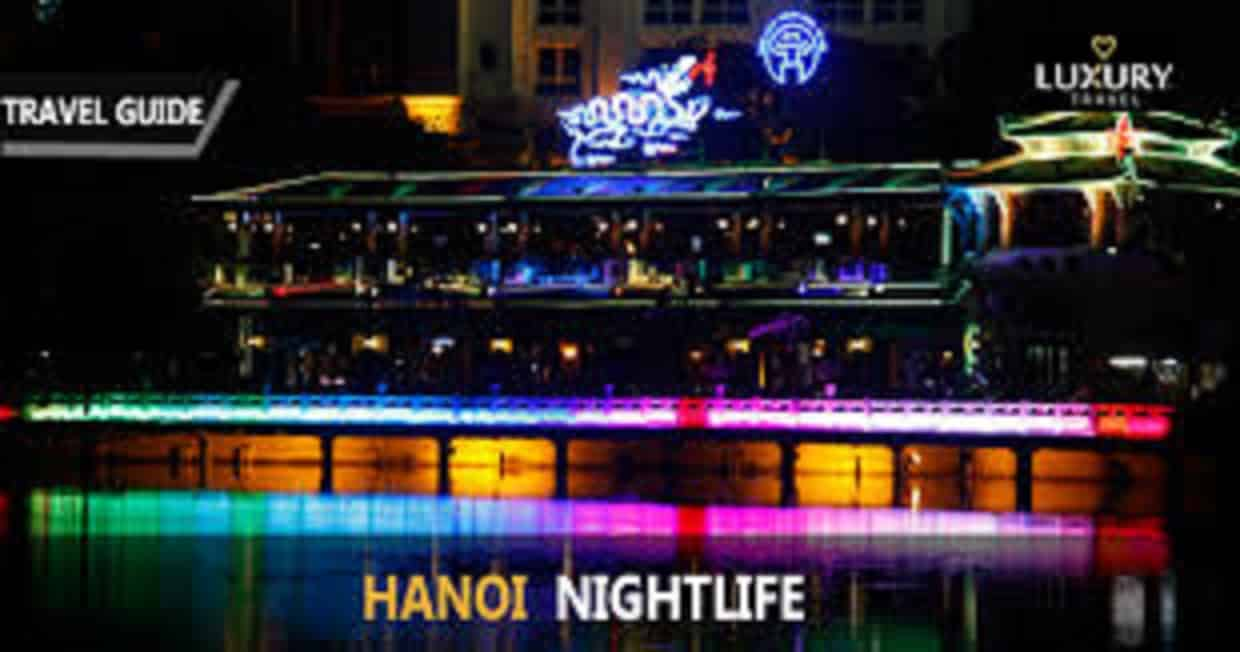 Top 10 Hanoi Nightlife